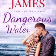 Spotlight & Giveaway: Dangerous Water by Charlee James