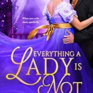 Spotlight & Giveaway: Everything a Lady Is Not by Sawyer North
