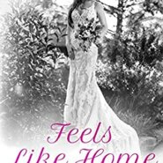 Spotlight & Giveaway: Feels Like Home by Kelly Elliott