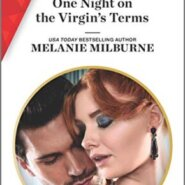 Spotlight & Giveaway: One Night on the Virgin's Terms by Melanie Milburne