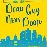 REVIEW: Riley Thorn and the Dead Guy Next Door by Lucy Score