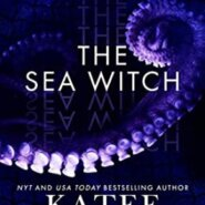 Spotlight & Giveaway: The Sea Witch by Katee Robert