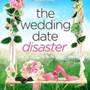 Spotlight & Giveaway: The Wedding Date Disaster by Avery Flynn