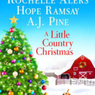 Spotlight & Giveaway: A Little Country Christmas by Carolyn Brown, Rochelle Alers, Hope Ramsay and A.J. Pine