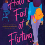 Spotlight & Giveaway: How to Fail at Flirting by Denise Williams