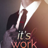 Spotlight & Giveaway: It's Work by Nikki Prince