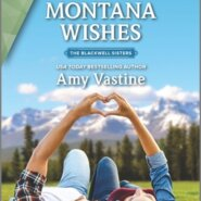 REVIEW: Montana Wishes by Amy Vastine