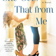 REVIEW: She Gets That From Me by Robin Wells