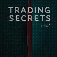 Spotlight & Giveaway: Trading Secrets by Rachael Eckles