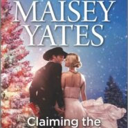 REVIEW: Claiming the Rancher's Heir by Maisey Yates