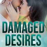Spotlight & Giveaway: Damaged Desires by LJ Evans