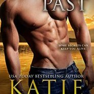 REVIEW: Deadly Past by Katie Reus