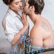 Spotlight & Giveaway: Her Last Love by Marcie Shumway