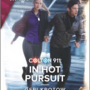 REVIEW: Colton 911: In Hot Pursuit by Geri Krotow
