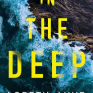 Spotlight & Giveaway: IN THE DEEP by Loreth Anne White