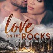 Spotlight & Giveaway: Love on the Rocks by Kim Bailey