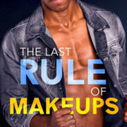 Spotlight & Giveaway: The Last Rule of Makeups by Nina Crespo