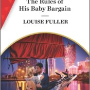 REVIEW: The Rules of His Baby Bargain by Louise Fuller