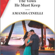 Spotlight & Giveaway: The Vows He Must Keep by Amanda Cinelli