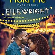 REVIEW: The Way You Hold Me by Elle Wright