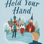 REVIEW: Why I Held Your Hand by Augusta Reilly