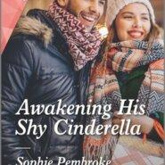 REVIEW: Awakening His Shy Cinderella by Sophie Pembroke