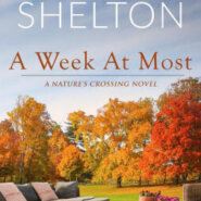 Spotlight & Giveaway: A Week At Most by Claudia Shelton