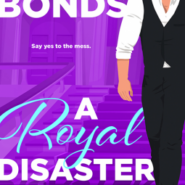 REVIEW: A Royal Disaster by Jennifer Bonds