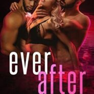 Spotlight & Giveaway: Ever After by Eden French