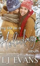Spotlight & Giveaway: My Life as a Holiday Album by LJ Evans