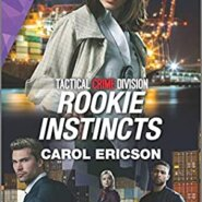 REVIEW: Rookie Instincts by Carol Ericson