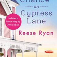REVIEW: Second Chance on Cypress Lane by Reese Ryan