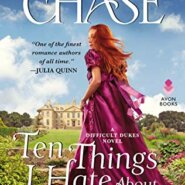 REVIEW: Ten Things I Hate About the Duke by Loretta Chase