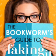 Spotlight & Giveaway: The Bookworm's Guide to Faking It by Emma Hart
