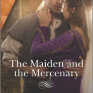 Spotlight & Giveaway: The Maiden and the Mercenary by Nicole Locke