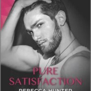 REVIEW: Pure Satisfaction by Rebecca Hunter