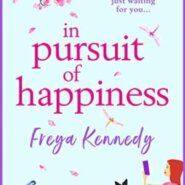 REVIEW: In Pursuit of Happiness by Freya Kennedy
