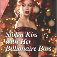 REVIEW: Stolen Kiss With Her Billionaire Boss by Susan Meier