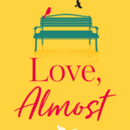 REVIEW: Love, Almost by Hayley Doyle