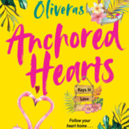 REVIEW: Anchored Hearts by Priscilla Oliveras