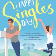 Spotlight & Giveaway: Happy Singles Day by Ann Marie Walker