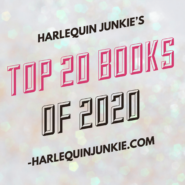 Harlequin Junkie's Top 20 Reads of 2020!