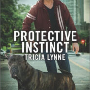 Spotlight & Giveaway: Protective Instinct by Tricia Lynne