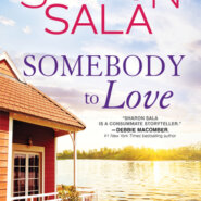 Spotlight & Giveaway: Somebody to Love by Sharon Sala