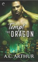 Spotlight & Giveaway: Tempt the Dragon by A.C. Arthur