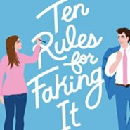 REVIEW: Ten Rules for Faking It by Sophie Sullivan