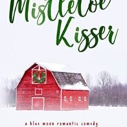 REVIEW: The Mistletoe Kisser by Lucy Score