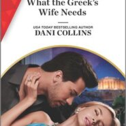 REVIEW: What the Greek's Wife Needs by Dani Collins