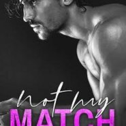 REVIEW: Not My Match by Ilsa Madden-Mills