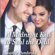 REVIEW: A Midnight Kiss to Seal the Deal by Sophie Pembroke